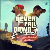 Never Fall Down (ft Wayne Beckford & Jah Mason) [feat. Jah Mason & Wayne Beckford] - Single