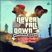 Never Fall Down (ft Wayne Beckford & Jah Mason) [feat. Jah Mason & Wayne Beckford] - Single