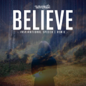 Believe (Inspirational Speech Remix)