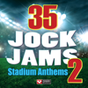 35 Jock Jams 2- Stadium Anthems (Workout Mixes) - Power Music Workout