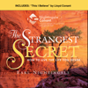 Earl Nightingale & Vic Conant - The Strangest Secret and This I Believe: How to Live the Life You Desire artwork