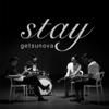 """Stay (เพลงประกอบซีรีส์ """"Stay ซากะ..ฉันจะคิดถึงเธอ"""") - Getsunova"""