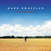 My Heart Has Never Changed - Mark Knopfler