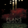 Death Cab for Cutie - Plans  artwork