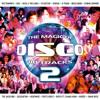 Magic of Disco, Vol. 2 - Verschillende artiesten