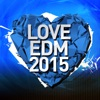 Love EDM 2015, Vol. 2