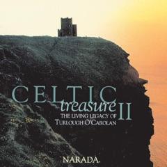 Celtic Treasure II - The Living Legacy of Turlough O'Carolan