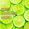 Pure Massage Music & Massage Music - Pure Massage Music - Relaxing Background Music for Massage & Gentle Sounds of Nature, Day Spa Stress Relief  artwork
