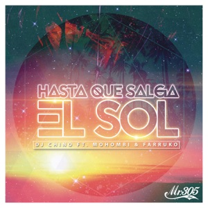 Hasta Que Salga el Sol (feat. Mohombi & Farruko) - Single Mp3 Download