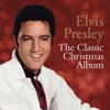 The Classic Christmas Album, Elvis Presley