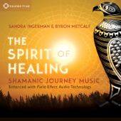 Cleansing and Purification - Sandra Ingerman & Byron Metcalf