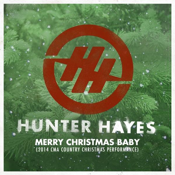 Merry Christmas Baby (2014 CMA Country Christmas Performance) - Single