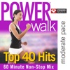 Power Walk - Top 40 Hits, Power Music Workout
