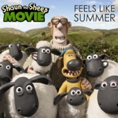 "Tim Wheeler - Feels Like Summer (From ""Shaun the Sheep Movie"")"