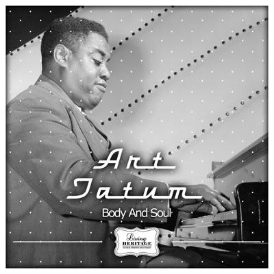 Body and Soul - Art Tatum