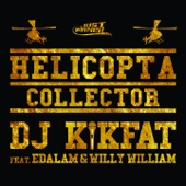 Helicopta Collector (feat. Edalam & Willy William) - Single