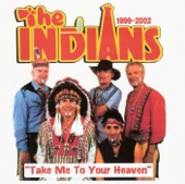 The Indians - let me be there