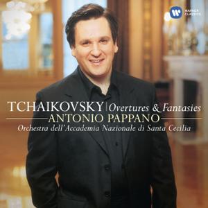 Antonio Pappano & 羅馬聖奇西里亞學院管弦樂團 - Tchaikovsky: Overtures & Fantasies