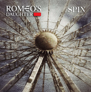 Romeo's Daughter - Spin