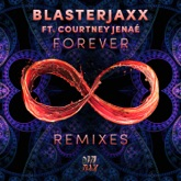 Forever (feat. Courtney Jenaé) [Remixes] - EP