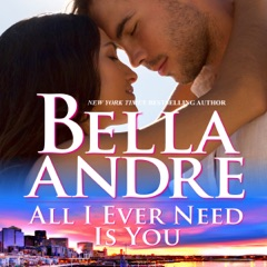 All I Ever Need Is You: Seattle Sullivans, Book 5 (Unabridged)
