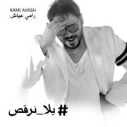 Yala Norqos - Rami Ayash - Rami Ayash