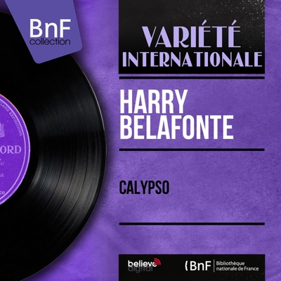 Calypso (Mono Version) - Harry Belafonte