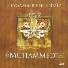 Peygamber Efendimiz Hz.Muhammed Binlerce Selam Olsun