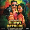 Rowdy Rathore (Original Motion Picture Soundtrack)