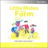 Mates at the Farm: Little Mates, Book 1 (Unabridged)