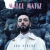 Gök Nerede - Mabel Matiz