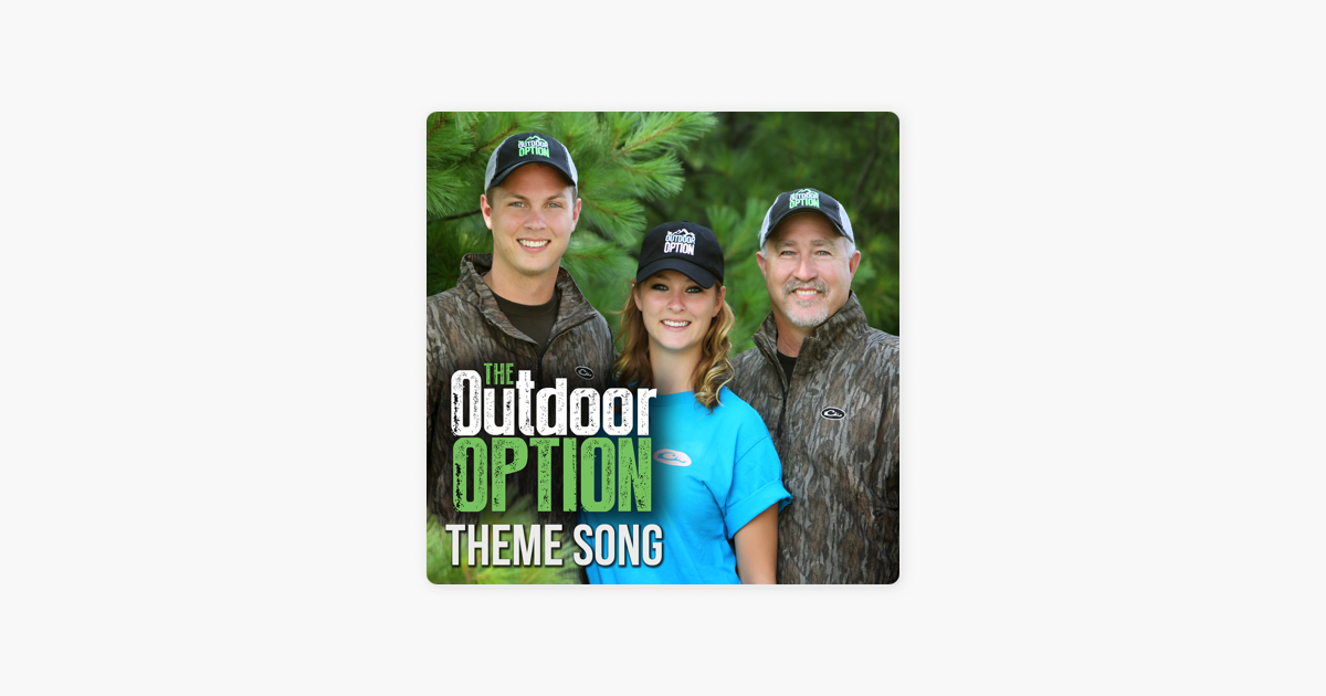 The Outdoor Option Theme Song - Single by Eric Measel & Scott Neubert