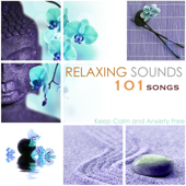 Relaxing Sounds 101 - Keep Calm and Anxiety Free