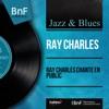 Ray Charles chante en public (Mono Version) - Single, Ray Charles