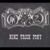 Nine Trick Pony
