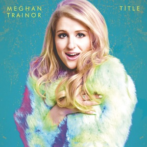 Meghan Trainor - The Best Part (Interlude)