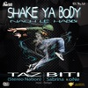 Shake Ya Body Nach Le Habibi feat Sabrina One Firetiger Single