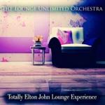 Totally Elton John Lounge Experience