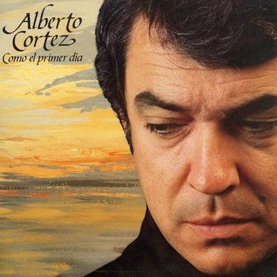 Como el primer día - Alberto Cortez
