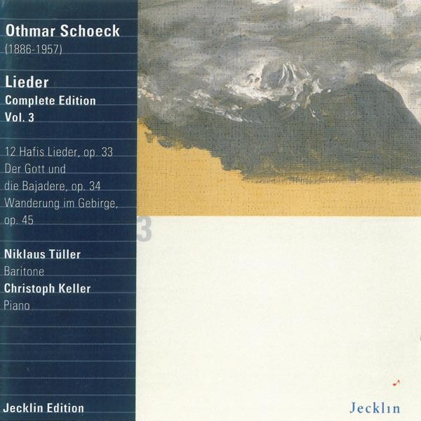 Niklaus Tüller & Christoph Keller - Othmar Schoeck: Lieder - Complete Edition, Vol. 3