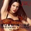 Burnin Up Remixes feat 2 Chainz EP