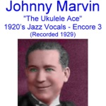 Johnny Marvin - Same Old Moon, Same Old June (Recorded September 1929)