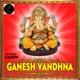 Ganesh Vandhna Single