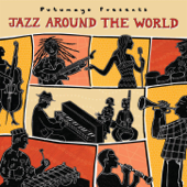 Putumayo Presents Jazz Around the World