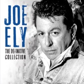 Joe Ely - Tennessee's Not the State I'm In