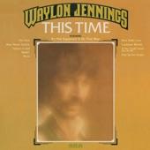 Waylon Jennings - Louisiana Women