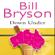 Bill Bryson - Down Under (Unabridged)