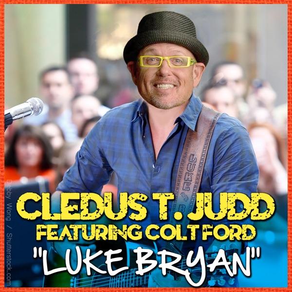 Luke Bryan (feat. Colt Ford) - Single