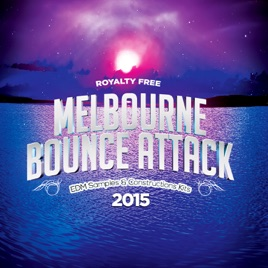Royalty Free Melbourne Bounce Attack EDM Samples & Construction Kits 2015  by Royalty Free EDM Samples