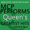 MCP Performs the Greatest Hits of Queen, Vol. 4